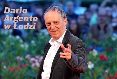 Dario Argento w Łodzi